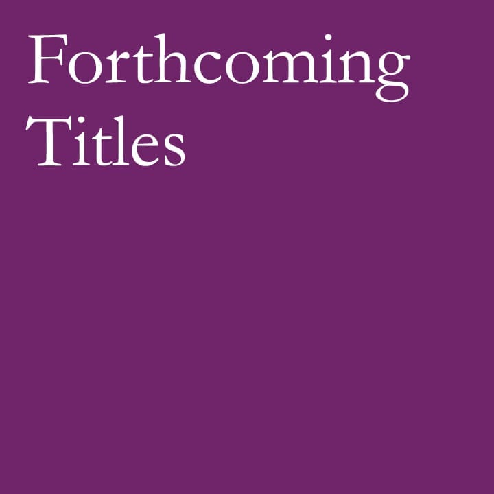 Forthcoming Titles